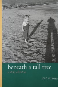"""Beneath a Tall Tree"" by Jean Strauss"